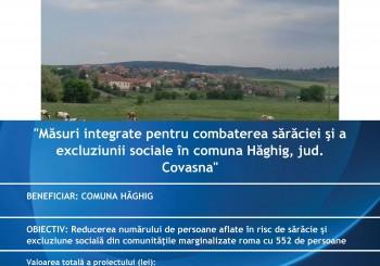 """S-a lansat proiectul """"Masuri integrate pentru combaterea saraciei si a excluziunii sociale in comuna Haghig, jud. Covasna"""""""